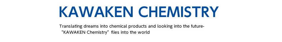"Translating dreams into chemical products and looking into the future.  ""KAWAKEN Chemistry"" flies into the world."